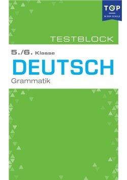 Testmappe: Deutsch Grammatik, 5.-6. Klasse