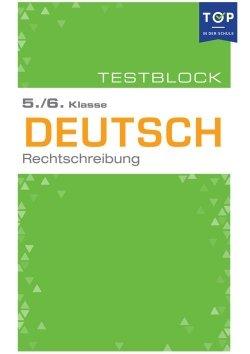 Testmappe: Deutsch Rechtschreibung, 5.-6. Klasse