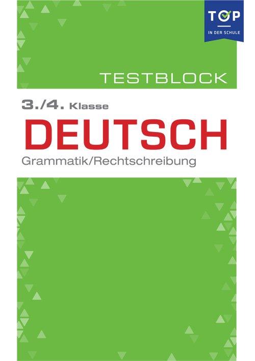 testmappe deutsch rechtschreibung amp grammatik 34 klasse