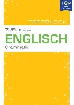 Testmappe: Englisch Grammatik, 7.-8. Klasse