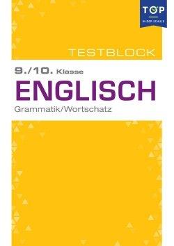 Testmappe: Englisch Grammatik & Wortschatz, 9.-10. Klasse