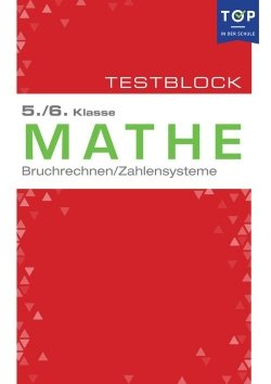 Testmappe: Mathe Bruchrechnen & Zahlensysteme, 5.-6. Klasse