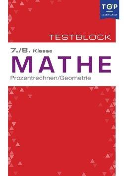 Testmappe: Mathe Prozentrechnung & Geometrie, 7.-8. Klasse