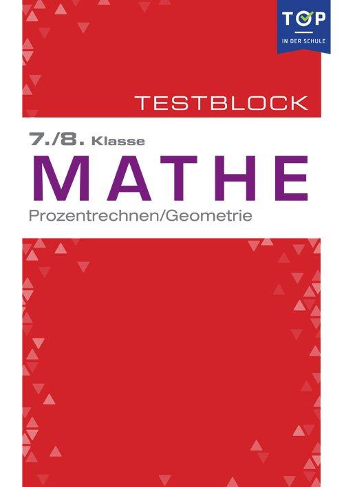 Testmappe: Mathe Prozentrechnung & Geometrie, 7.-8. Klasse - Buch ...