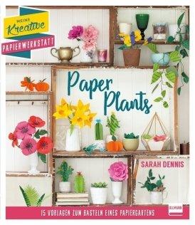 Papierschnitt: Paper Plants