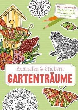 Ausmalen und Stickern: Gartenträume