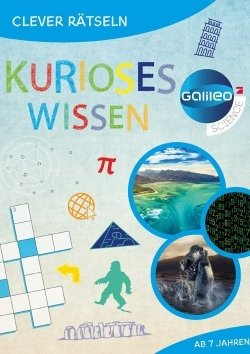 Galileo Clever Rätseln: Kurioses Wissen