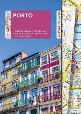 GO VISTA: Reiseführer Porto