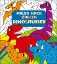 Kindermalbuch: Malen nach Zahlen - Dinosaurier