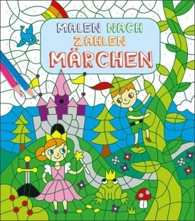 Malen nach Zahlen für Kinder: Märchen