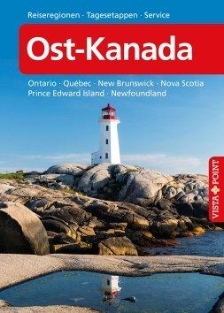 Ost-Kanada – VISTA POINT Reiseführer A bis Z