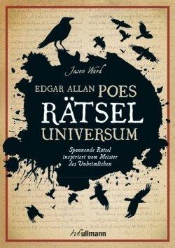 Edgar Allan Poes Raetseluniversum