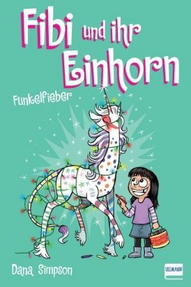 Fibi und ihr Einhorn(Bd. 4) – Funkelfieber