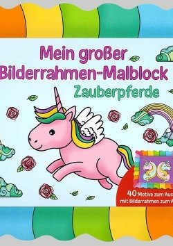 Bilderrahmen-Malblock: Zauberpferde