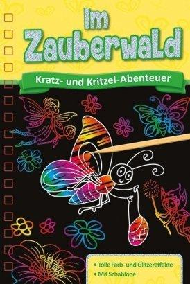 Kratzbuch: Im Zauberwald