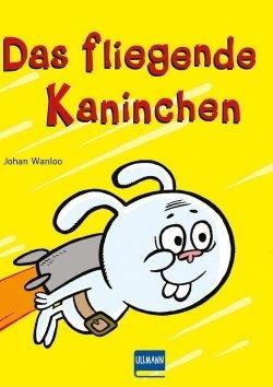 Das fliegende Kaninchen (Bd. 1)
