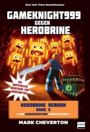 Gameknight gegen Herobrine999 – Herobrine Reborn Bd. 3
