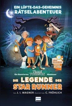 Die Legende der Star Runner