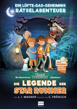 Die Legende der Star Runner