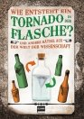 Wie entsteht ein Tornado in der Flasche?