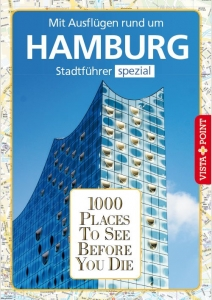1000 Places To See Before You Die - Stadtführer Hamburg