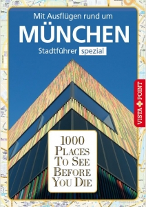 1000 Places To See Before You Die - Stadtführer München