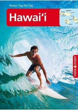 Hawai'i – VISTA POINT Reiseführer Reisen Tag für Tag