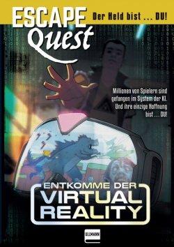 Escape Quest – Entkomme der Virtual Reality (Bd.2)