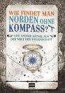 Wie findet man Norden ohne Kompass?