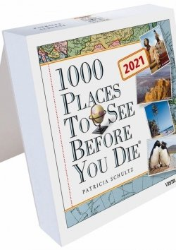Tageskalender 2021 – 1000 Places To See Before You Die