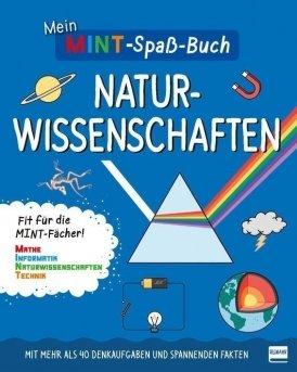 Mein MINT-Spaßbuch: Naturwissenschaften