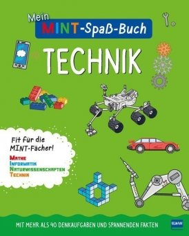 Mein MINT-Spaßbuch: Technik