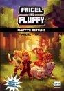 Frigel und Fluffy: Fluffys Rettung (Band 2)