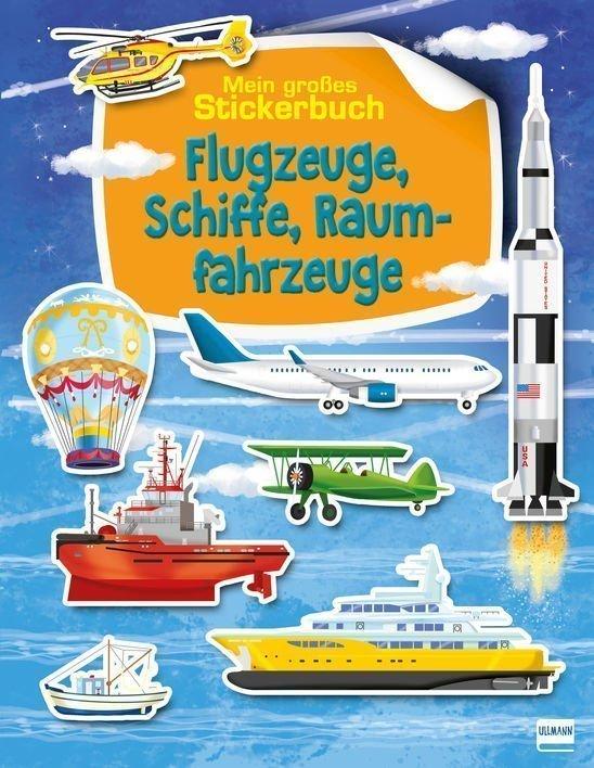 Stickerbuch_Flugzeuge,Schiffe,Raumfahrzeuge-buch-978-3-7415-2441-7
