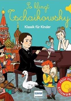 So klingt Tschaikowsky