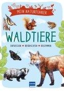 Mein Naturführer – Waldtiere