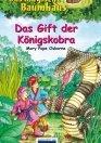 Das magische Baumhaus: Das Gift der Königskobra