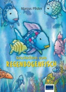 Geschichten vom Regenbogenfisch