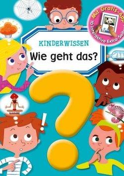 Kinderwissen: Wie geht das?