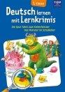 Deutsch lernen mit Lernkrimis – 1. Klasse