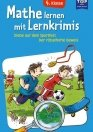 Mathe lernen mit Lernkrimis – 4. Klasse