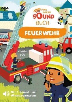 Mein erstes Soundbuch: Feuerwehr