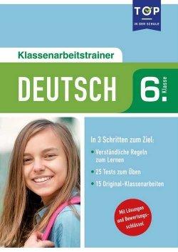 Klassenarbeitstrainer Deutsch 6. Klasse