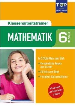 Klassenarbeitstrainer Mathematik 6. Klasse