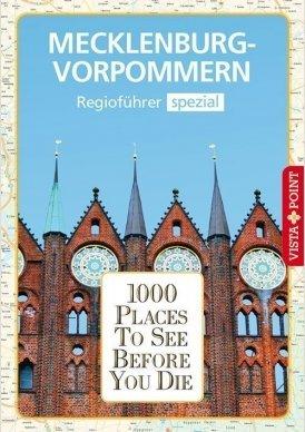 1000 Places To See Before You Die – Regioführer  Mecklenburg-Vorpommern