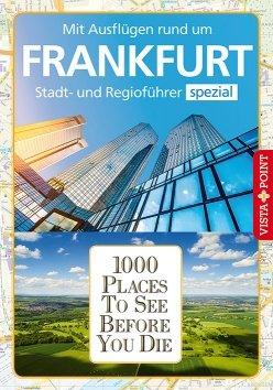 1000 Places To See Before You Die – Stadtführer Frankfurt
