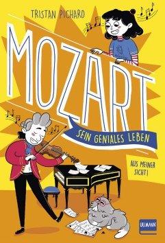 Mozart  – sein geniales Leben