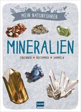 Mein Naturführer – Mineralien