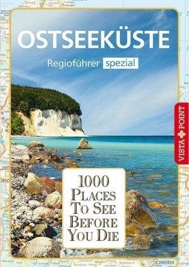 1000 Places To See Before You Die – Regioführer Ostseeküste