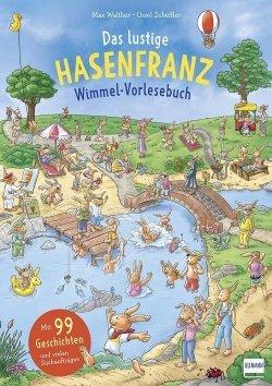 Das lustige Hasenfranz Wimmel-Vorlesebuch
